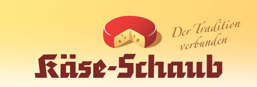 Käse Schaub